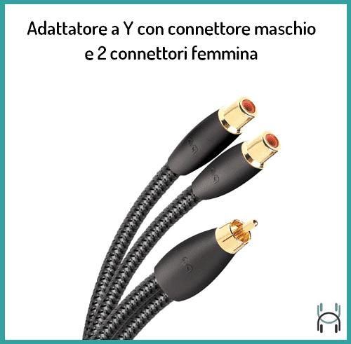 Adattatore a Y con connettore maschio e 2 connettori femmina